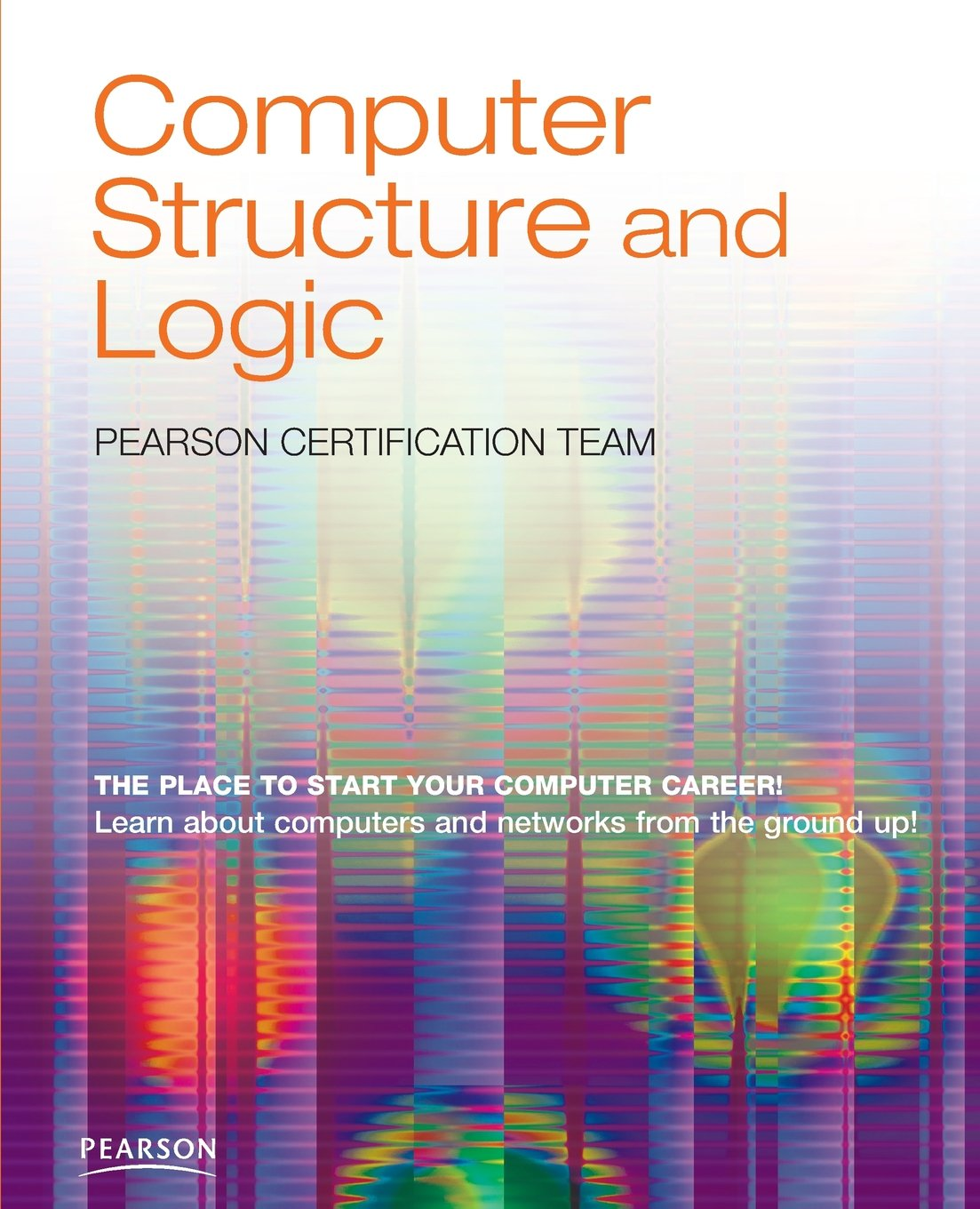 Computer Structure And Logic Amazon Pearson Certification
