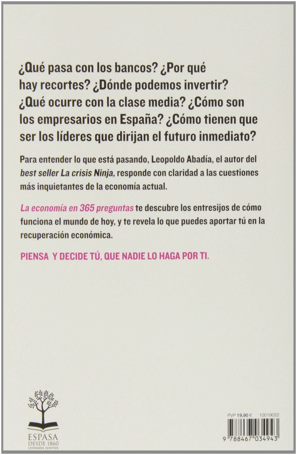 Econom a en 365 preguntas: Leopoldo Abadía: 9788467034943 ...