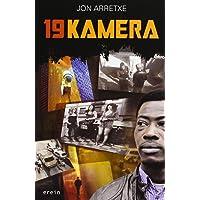 19 kamera (Uzta gorria)