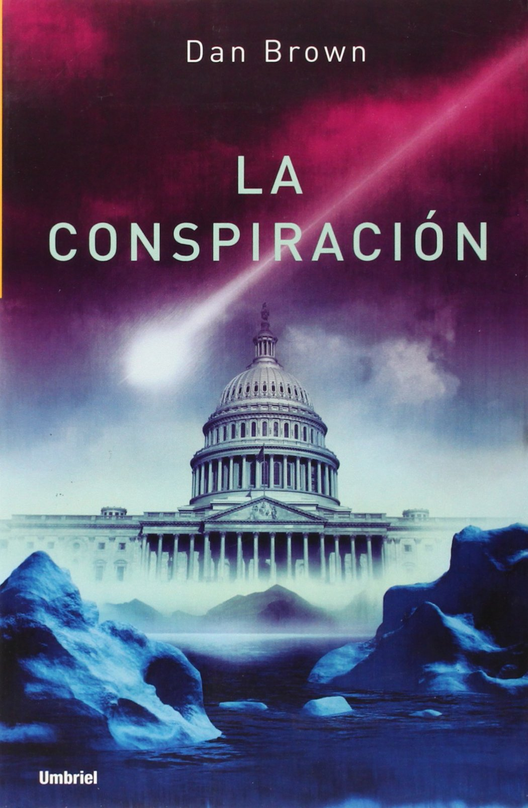 Amazon.com: La Conspiracion/Deception Point (Spanish Edition)  (9788495618825): Dan Brown, Alejandro Palomas: Books
