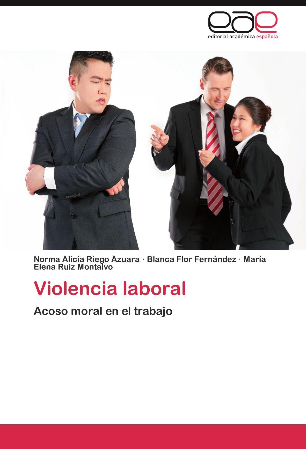Violencia laboral: Amazon.es: Riego Azuara Norma Alicia ...