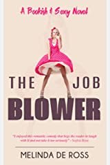 THE JOB BLOWER: (A Bookish&Sexy novel)