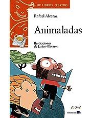 Animaladas (Literatura Infantil (6-11 Años) - Sopa De Libros (Teatro))