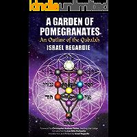 A Garden of Pomegrantes: An Outline of the Qabalah (English Edition)