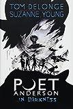 Poet Anderson .In Darkness