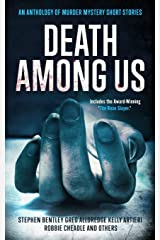 Death Among Us: An Anthology of Murder Mystery Short Stories Paperback