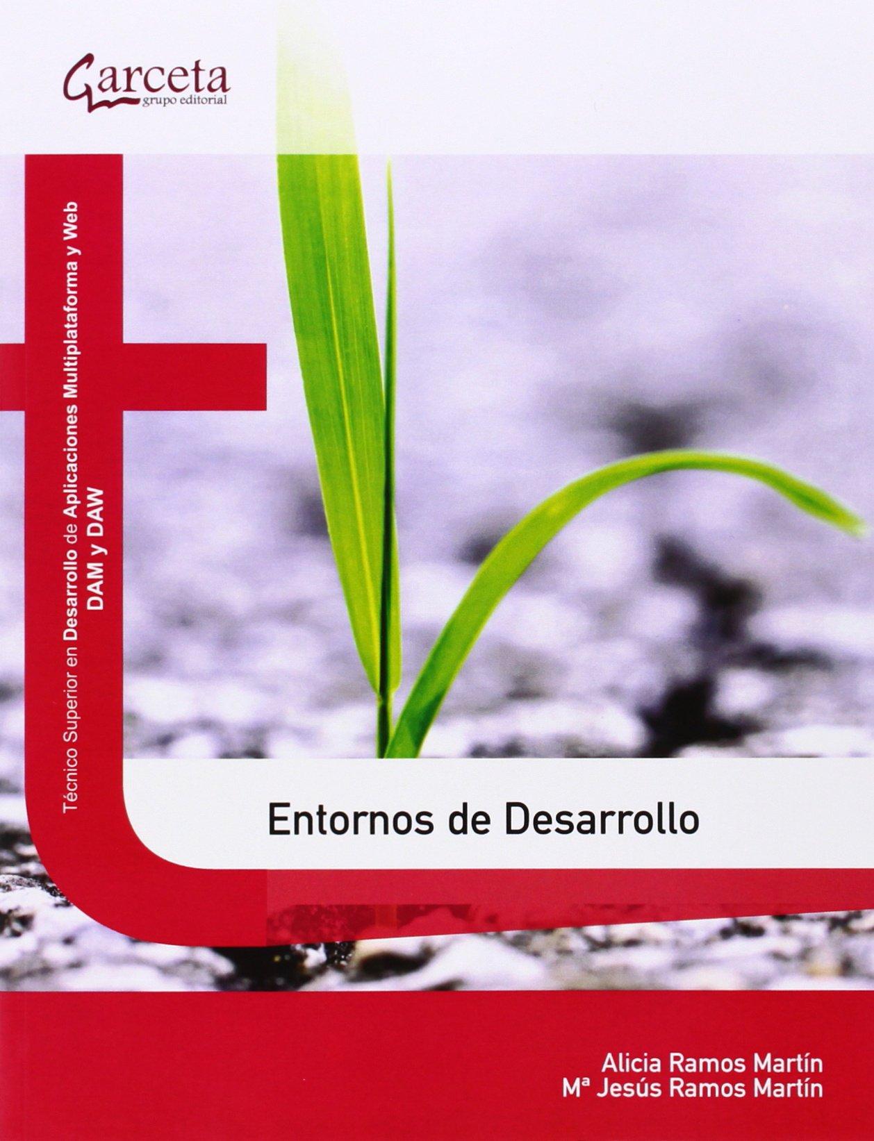Entornos de desarrollo (Texto (garceta)) Tapa blanda – 9 ene 2014 Alicia Ramos Martín Mª Jesús Ramos Martín 8415452977 Operating systems