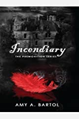 Incendiary (The Premonition Series Book 4) Kindle Edition