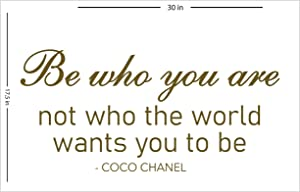 Fabulous Décor: BE WHO YOU ARE - COCO CHANEL Decal Inspirational Girl Empowerment Vinyl Sticker Wall art fashion Positive Lifestyle Quote living room, bedroom, kids, dorm 17.5Wx30H (Metallic Gold)