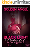 Black Light: Defended (Black Light Series Book 13)