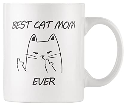 RKC Gifts Best Cat Mom Ever Middle Finger Funny Coffee Mug 11oz Quality Birthday