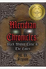 Meridian Chronicles: Black Widow Curse & The Coven (Book 2) Kindle Edition