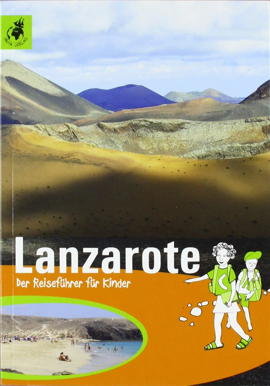 Lanzarote: Der Reiseführer für Kinder