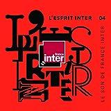 L'Esprit Inter 04 : le son de France Inter