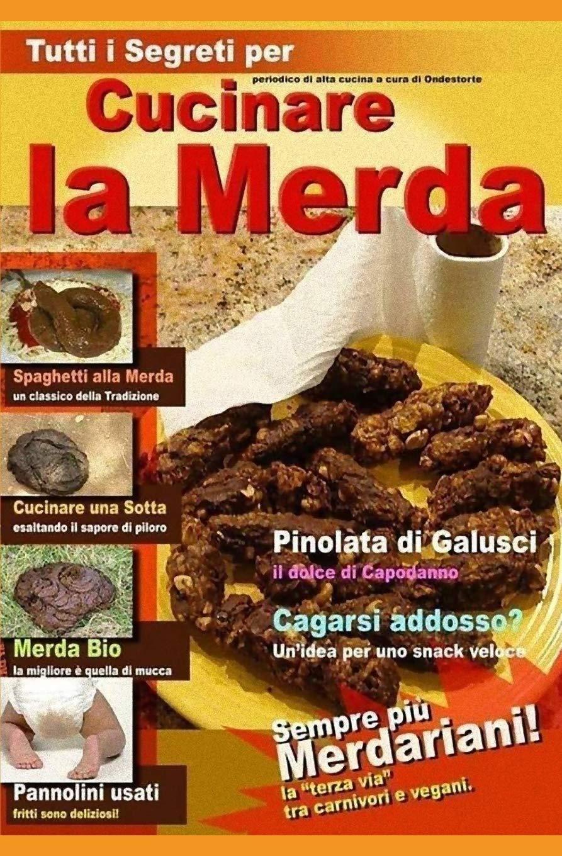 Cucinare La Merda Le Migliori Ricette A Base Di Sterco Italian Edition Dyokhan Nakaghata 9781693166945 Amazon Com Books