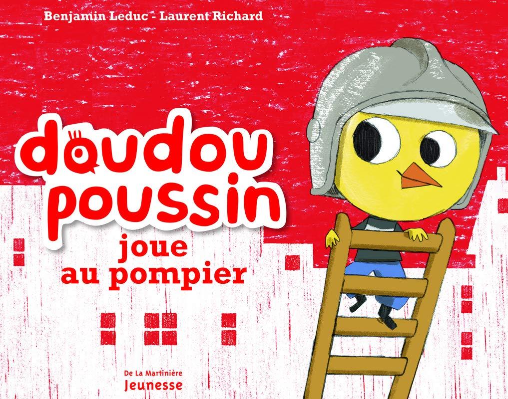 Download Doudou Poussin Joue Au Pompier (English and French Edition) pdf