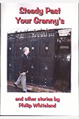Steady Past Your Granny's (Nostalgedy Collections Book 1) Kindle Edition