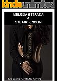 Melissa Estrada & Stuard Coplin (Spanish Edition)