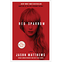 Red Sparrow: A Novel (The Red Sparrow Trilogy Book 1)