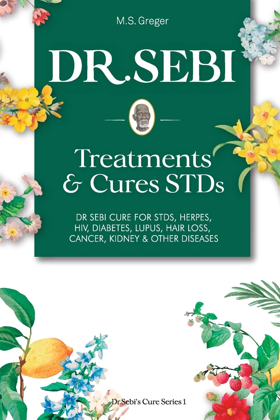 Dr Sebi Treatment And Cures Book Dr Sebi Cure For Stds Herpes