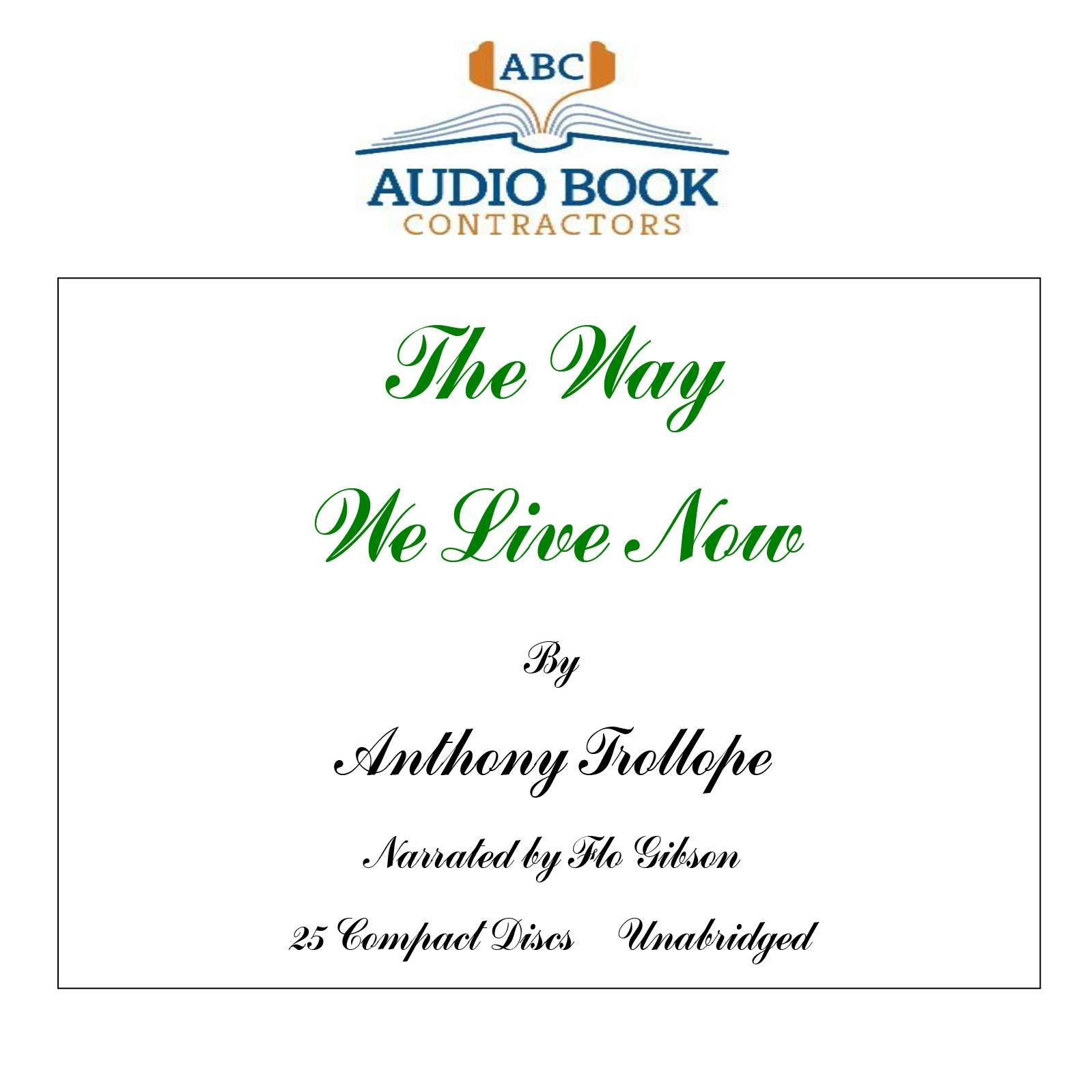 The Way We Live Now (Classic Books on CD Collection) [UNABRIDGED]
