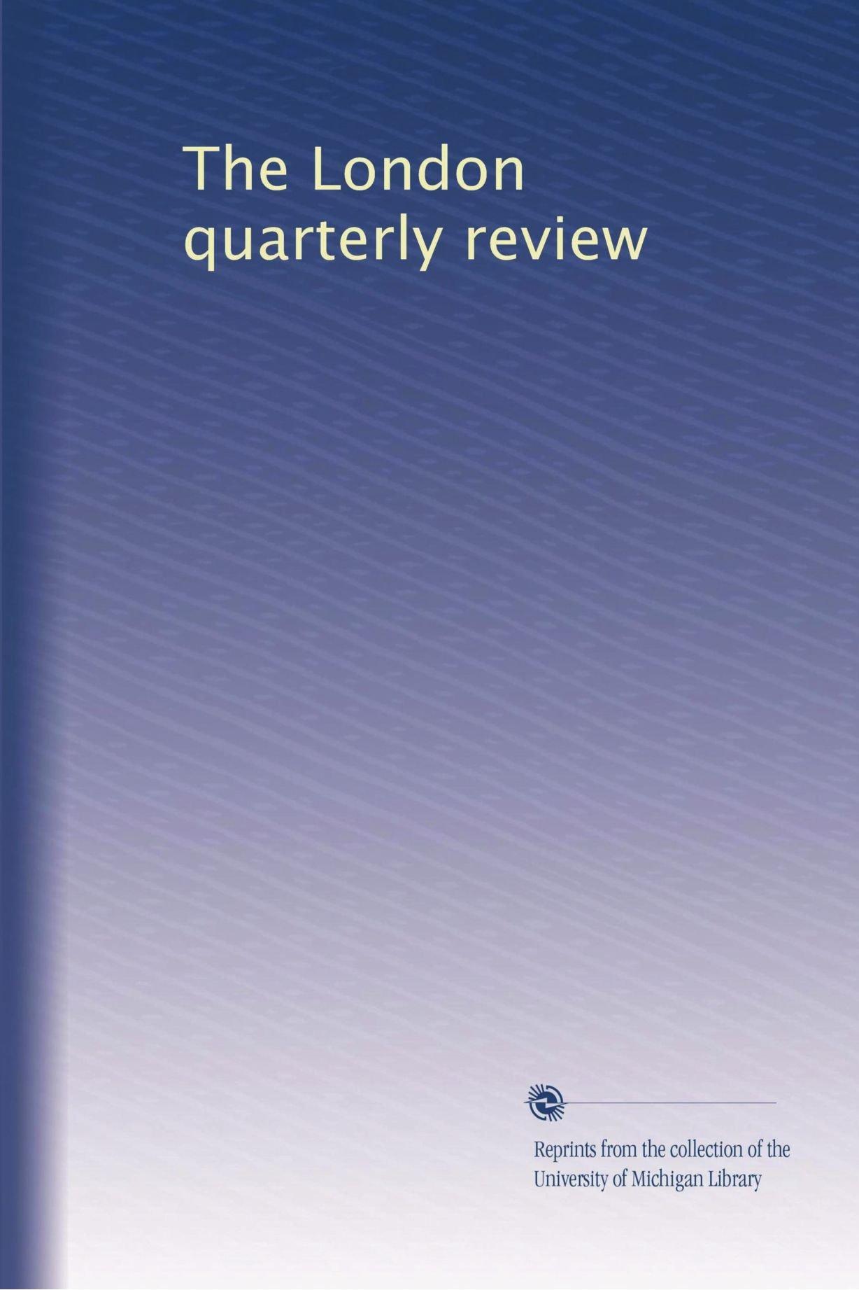 The London quarterly review pdf epub