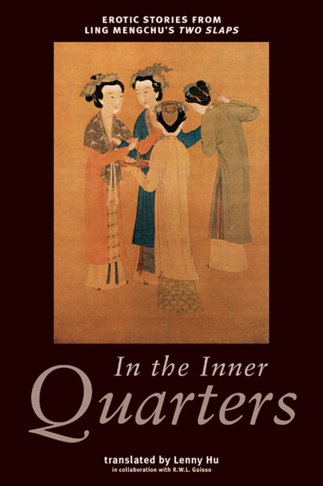 Read Online In the Inner Quarters: Erotic Stories from Ling Mengchu's Two Slaps pdf