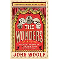 The Wonders: Lifting the Curtain on the Freak