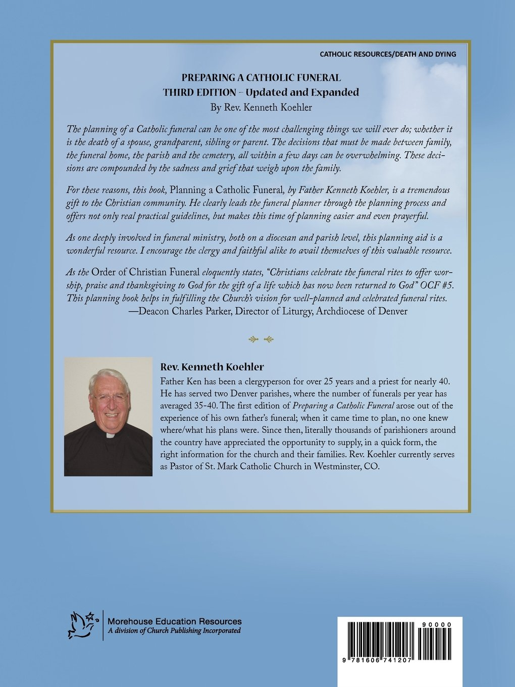 Preparing a Catholic Funeral: Third Edition, Updated & Expanded: Kenneth  Koehler: 9781606741207: Amazon.com: Books