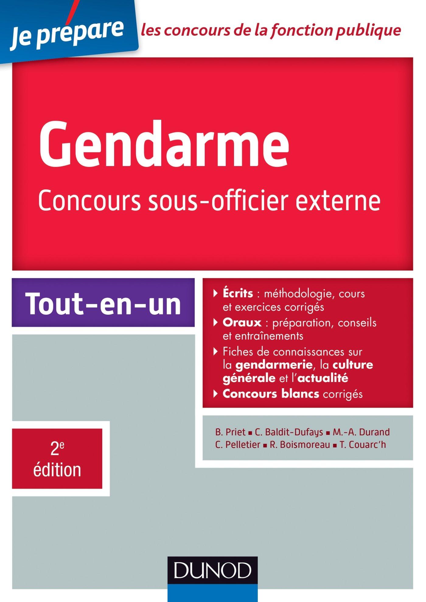 Gendarme - Concours sous-officier externe - 2e éd. - Tout-en-un: 1 Je prépare: Amazon.es: Benoît Priet, Catherine Baldit-Dufays, Marie-Annik Durand, ...