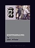 DJ Shadow's Endtroducing (33 1/3)