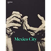 Aperture 236: Mexico City (Aperture Magazine)