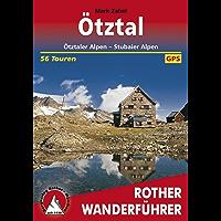Ötztal: Ötztaler Alpen, Stubaier Alpen, 56 Touren (Rother Wanderführer) (German Edition)