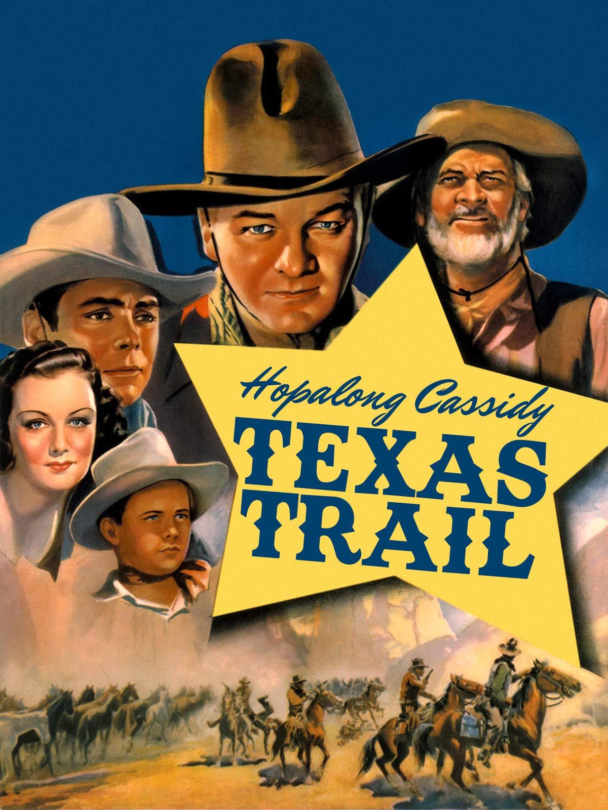 Hopalong Cassidy Texas Trail
