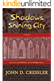 Shadows in the Shining City (Anthems of al-Andalus Book 2)