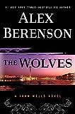 The Wolves (A John Wells Novel)