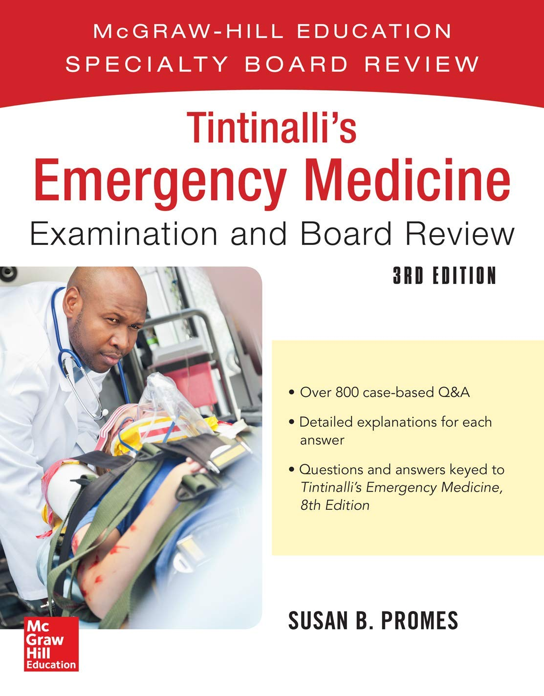 Tintinalli's Emergency Medicine Examination And Board Review