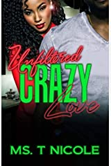 Unfiltered Crazy Love (Books 1-3) Kindle Edition