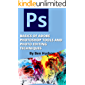 BASICS OF ADOBE PHOTOSHOP TOOLS AND PHOTO EDITING TECHNIQUES