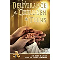Deliverance for Children and Teens: 3