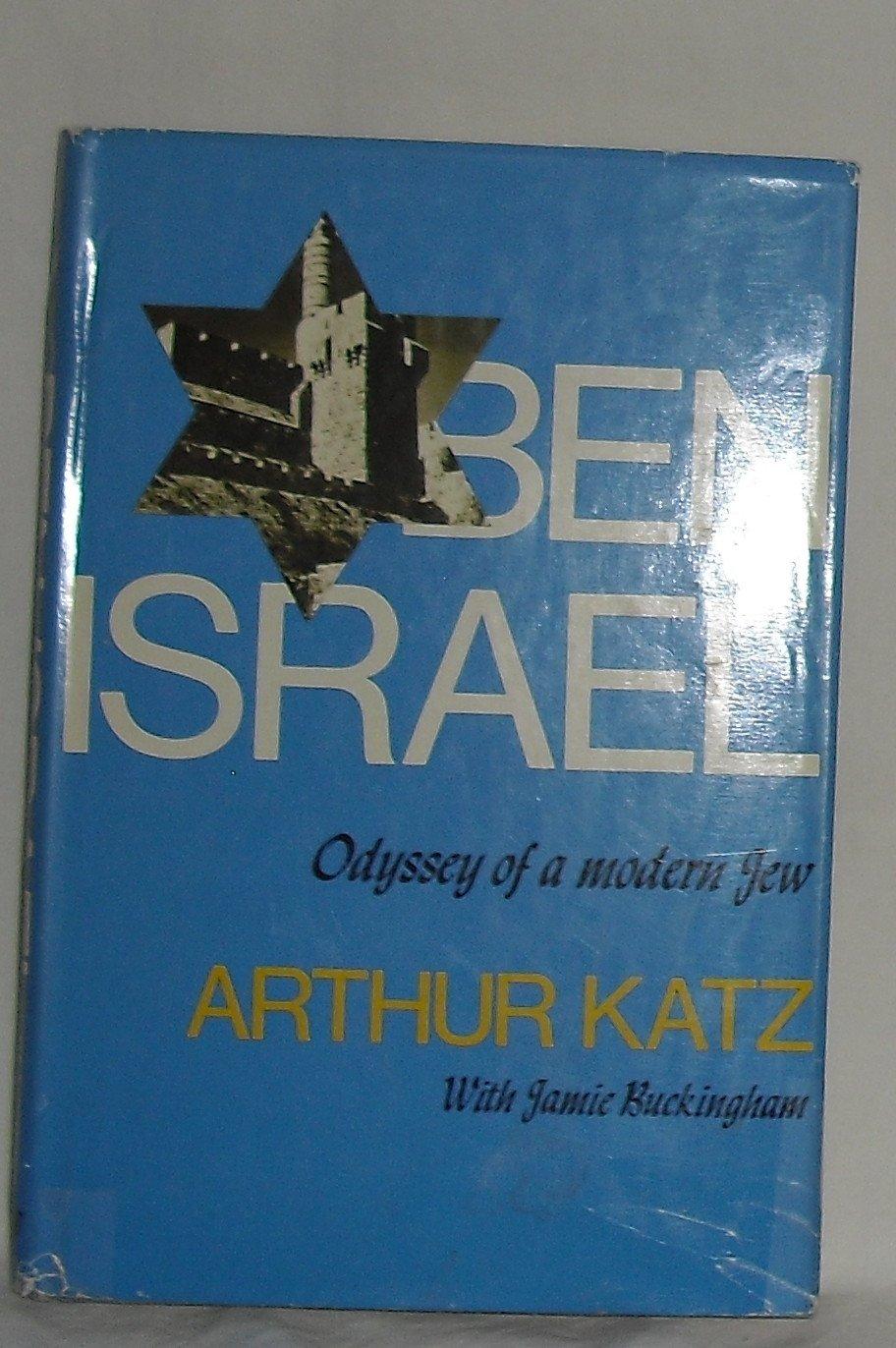 Ben Israel - Odyssey Of A Modern Jew