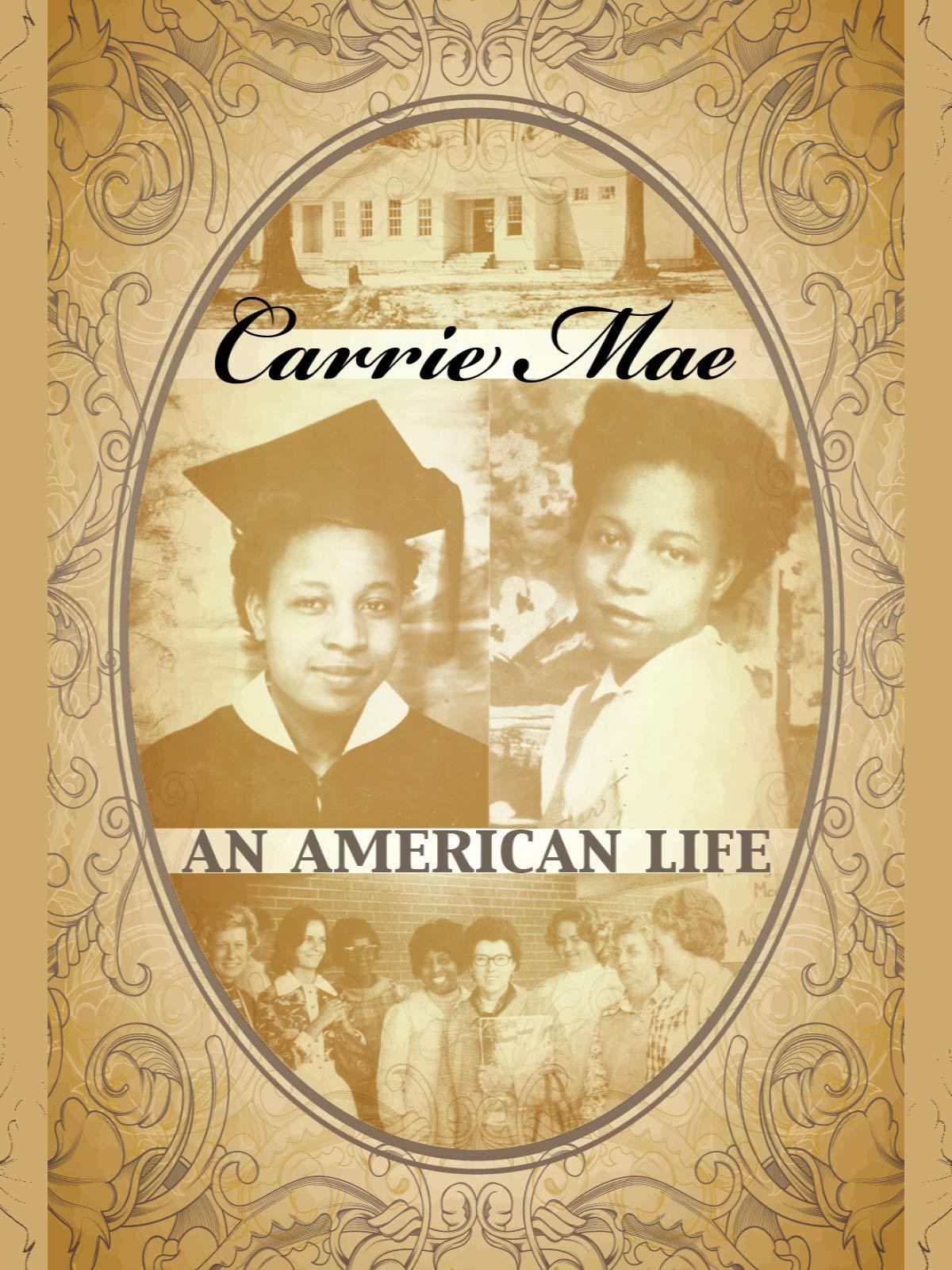 Carrie Mae: An American Life