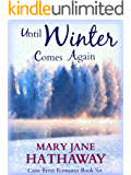 Until Winter Comes Again (Cane River Romance Book 6)