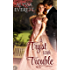 A Tryst with Trouble