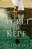 The Secret She Kept: A mesmerising epic of love, loss and family secrets