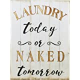 "NIKKY HOME Decorative Wood Framed Wall Plaue Sign ""Laundry today or naked tomorrow"", White"