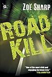 Road Kill: Charlie Fox Book Five (Charlie Fox Crime Thrillers)