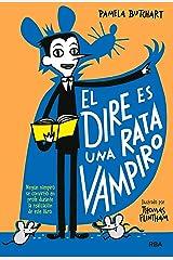 La pandilla Misterio #1. El dire es una rata vampiro (Spanish Edition) Kindle Edition