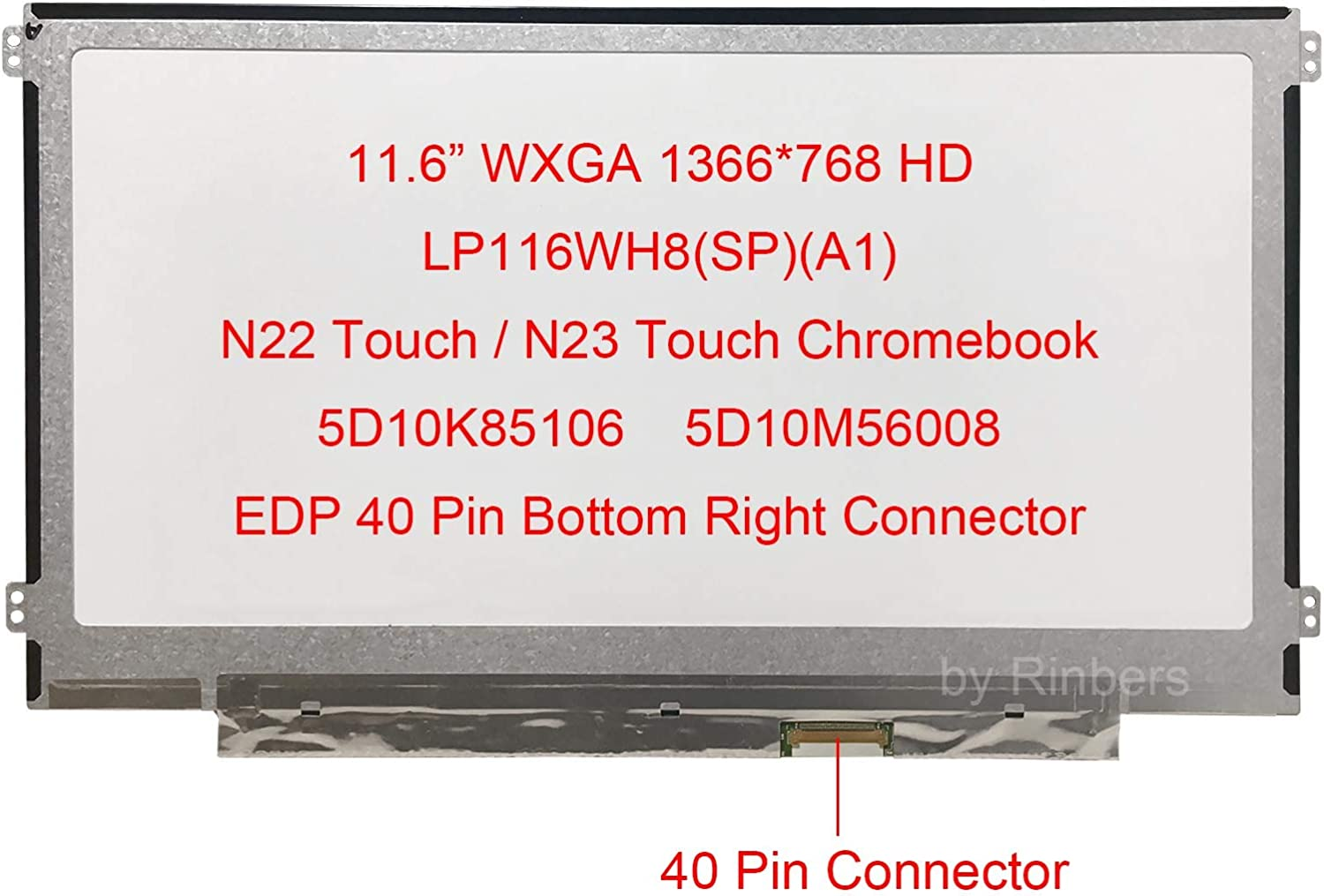 Rinbers LP116WH8(SP)(A1) SPA1 11.6 inch WXGA HD 1366x768 LCD Touch Screen Display LED Panel Replacement for Lenovo Chromebook N22 Touch / N23 Touch 5D10K85106 5D10M56008