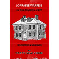Lorraine Warren:  Ocean Born Mary, Roosters and More (English Edition)